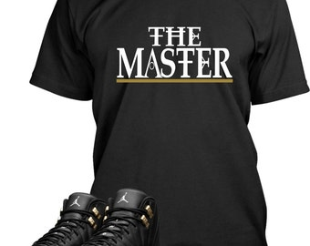 The Master Shirt Designed To Match Air Jordan 12 Masters Sneakers (Sweatshirts Also Available)