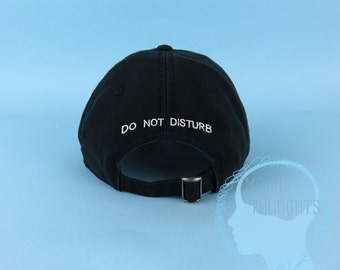 DO NOT DISTURB Dad Hat Embroidered Black Baseball Cap Low Profile Custom Strap Back Unisex Adjustable Cotton Baseball Hat