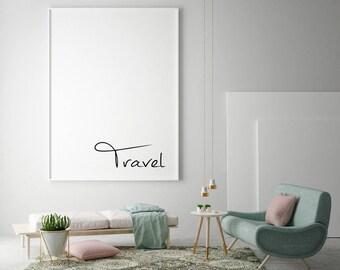 Travel Poster | Travel Decor | Travel Quotes | Travel Quote Print | Travel Quote Wall Art | Travel Lover Gift | Minimalist Art