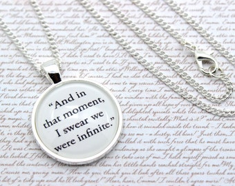 The Perks of Being a Wallflower, 'And In That Moment I Swear We Were Infinite' Stephen Chbosky Necklace or Keychain, Keyring