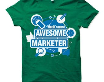 Marketer Marketing Shirt Gift Marketing Manager Advertising T-shirt.