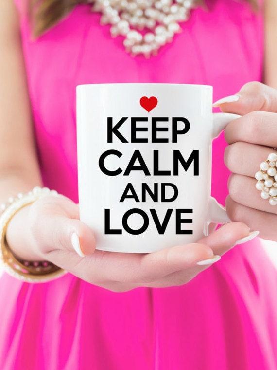 "16 oz  ""Keep Calm and Love"" Coffee Mug"