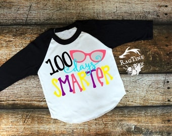 100 days smarter, 100th Day of School Shirt, Funny school shirt, School Raglan Shirt, Raglan, kids shirts