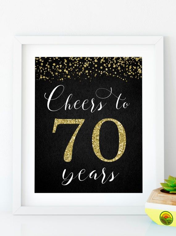 instant download cheers to 70 years printable 70th birthday