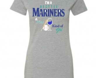 Seattle Mariners & Wine Kind of Girl