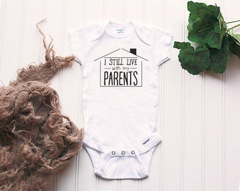 I still live with my parents Onesie® - new baby Onesie®, hipster Onesie®, funny bodysuit, take home outfit, baby shower gift, funny Onesie®