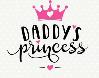 Daddys Princess SVG, Girls Shirt SVG, Crown svg, Daddys Girl cut file, Kids Vinyl SVG, Commercial cut file, Vector cut file, Kids svg