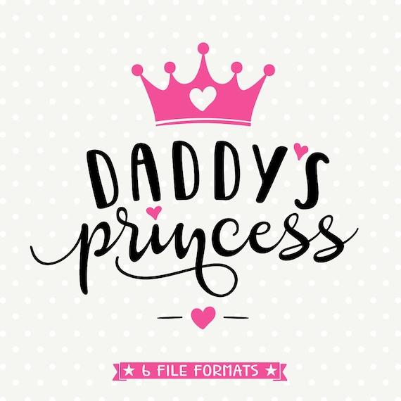 Daddys Princess Svg Girls Shirt Svg Crown Svg Daddys Girl