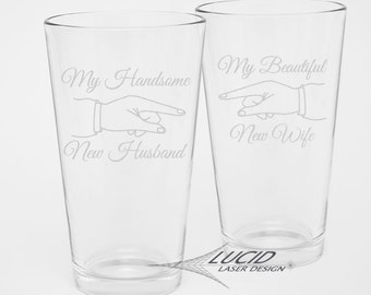 NEWLY WEDS Engraved PINT Glass Set  ~ My Beautiful New Wife ~ My Handsome New Husband ~ Beer Glass Gift Set ~ Wedding ~ Newly Married