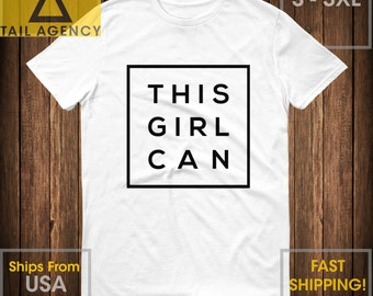 This Girl Can - High quality t-shirt (New Seller Promo Price) - Feminine, effortless, moms, athletes, boyfriend style, tee, mom shirt