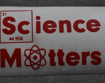 Science Matters Scientist March Activism. Anti Trump Feminism Pro Science Vinyl Bumper Sticker Custom Stickers Education Government Reform