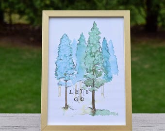 Let's Go! - Watercolor Art Print