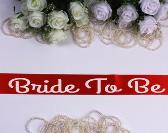 Bride To Be Sash Bridal Sash Wedding Sash - Bride Sash - Bride gift - Bachelorette Party