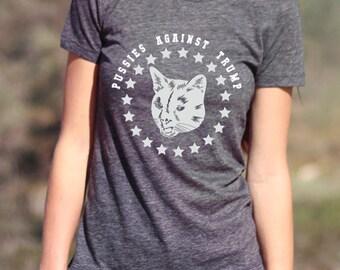 Pussies Against Trump - Anti Trump Tee Shirt // 2016 Election Shirt - Pussy Grabs Back // Boho Clothing - Tumblr Shirt - College Shirt