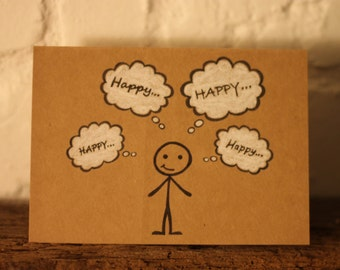 Handmade Happy Thoughts Card - Thinking of You - Unique Stickman Card - Be Happy