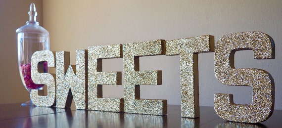 sweets stand up letters double sided glitter letters wedding candy bar dessert table sign cookie table ships in 3 5 business days