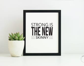 Strong Is The New Skinny | Wall Decor |  Fitness Poster | Home Decor | Gym Art | Fitness Wall Art  | Gift For Her | Motivational Poster