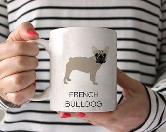 French Bulldog Coffee Mug - French Bulldog Ceramic Mug  - Dog Mug - Gift for Coffee Lovers - French Bulldog Lover Gift - Frenchie Mug