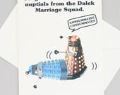 Dalek Doctor Who wedding card - sci-fi - funny - nuptials - humorous funny wedding card funny wedding present doctor who wedding present