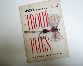 Trout Flies and How to Tie Them - how-to book - 1970