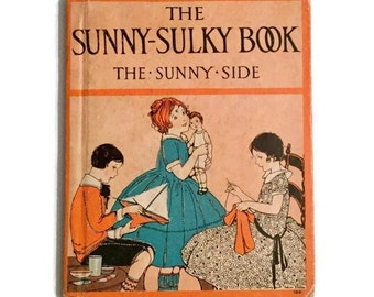 The Sunny-Sulky Book - Flip book - 1935 printing - Illustrated
