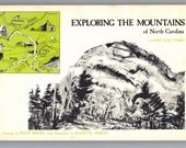 Exploring The Mountains of North Carolina-Faris Jane Corey/Illustrations Philip Moose/Maps J. Shirley-Appalachia