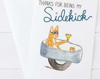 Thanks for Being My Sidekick Greeting Card - Love Greeting Card - Cat watercolor art with hand-lettering