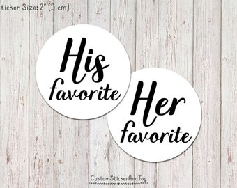 his favorite her favorite, wedding stickers, custom stickers, stickers for favors, kraft labels, candy buffet labels (S-147)
