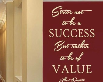 Be of Value, Albert Einstein Quote, Vinyl Wall Lettering, Vinyl Wall Decals, Vinyl Decals, Wall Words, Office Decal, Employee Motivation