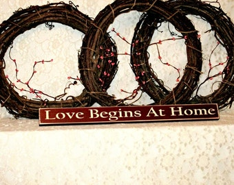 Love Begins at Home - Primitive Country Shelf Sitter, Painted Wood Sign, Home Decor, housewarming gift, family sign, Christmas Gift