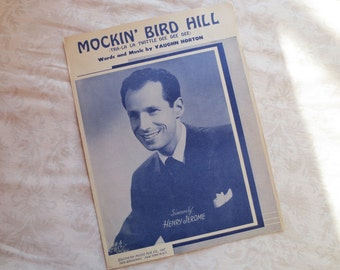 1949 Mockin' Bird Hill Vintage Sheet Music, Words and music by Vaughn Horton, Recorded by Henry Jerome