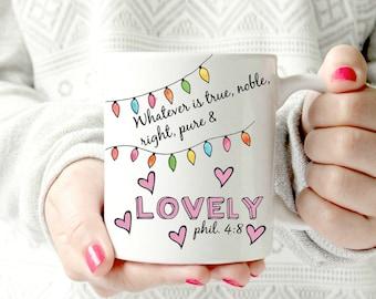 Whatever is true -Christian verse. Ceramic Mug - Phillipians 4:8