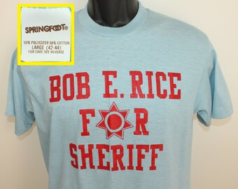 Bob E Rice for Sheriff vintage t-shirt Medium light blue 80s Springfoot brand soft thin cotton poly