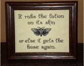 Silence of the Lambs Quote 8x10 inch Funny Sign Framed Embroidery- adjustable in color  Pop culture movie lover gift Buffalo Bill 90s sign