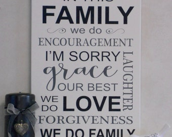 In This FAMILY We Do Encouragement, Sorry, Grace, Laughter, Our Best, Love, Forgiveness - Subway Art - Rules Painted Sign - Black Wood Sign