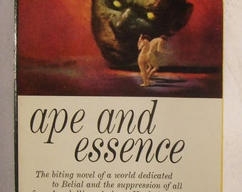 APE and ESSENCE - by Aldous Huxley - Cautionary Tale of Dystopian Future