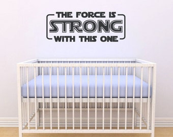 The Force Is STRONG With This One | Darth Vader vinyl wall quote | Star Wars removable text wall decal | FREE SHIPPING