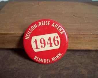 Vintage hockey pin back button Neilson Reise Arena Bemidji MINN MN 1960's free shipping to USA