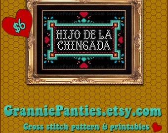 PATTERN ONLY - Hijo de la chingada 5x7 sampler