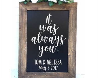 It was Always You Wedding Decal Vinyl Decal for Chalkboard For Wedding Personalized DIY Lettering Rustic Wedding Decor Couples Names Date