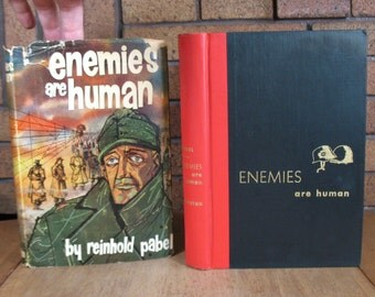 Enemies Are Human by Reinhold Pabel - HC 1st Edition 1955 - Signed by Author