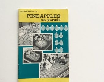 Vintage Pineapple Crochet Pattern Book / Pineapples on Parade / Vintage Crochet Patterns / Pineapples / Home Decor / Pattern Booklet
