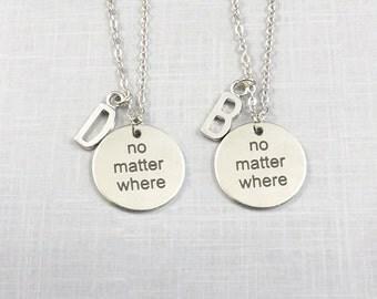 Best Friend Gift, No Matter Where Friend Necklace Set, Matching Necklace, Couples Set, Personalized Initial Jewelry, Boyfriend Girlfriend
