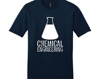 Chemical Engineering Shirt Science Cute Womens T-Shirt Funny Womens Shirt Ladies Shirt Mens Science Shirt Nerdy Shirt Womens Science Shirt