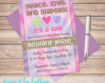 Peace, Love, and Diapers! Tie Dye Invitation, Tie Dye Shower, Baby Shower Invites, Customize to match your party - Digital file only!