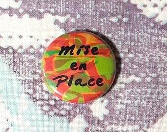 Mise en Place Chef Pinback Button or Magnet