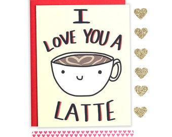 Kawaii Valentine's Day Card, I Love You A Latte, Funny Valentine, Anniversary Card, Latte Coffee Card, Anniversary Card, Coffee Pun,Love