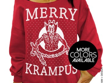 Merry Krampus - Slouchy Oversized Sweatshirt - Ugly Christmas Sweater - More X-Mas Sweatshirt Colors Available - White Ink