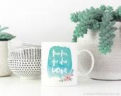 Bitches Get Shit Done Mug   11oz White Ceramic Coffee Mug   Tea Mug   Office Decor   Watercolour Florals   Gift for Her   Girl Boss