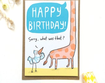 What Did You Say? Giraffe Birthday Card